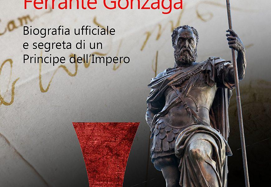 Ferrante Gonzaga 3 Marzo 2020